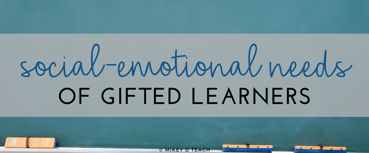 social emotional needs of gifted students | SEL