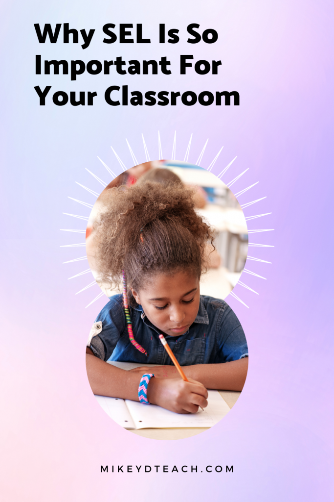 The Ultimate Guide to SEL with girl in classroom writing