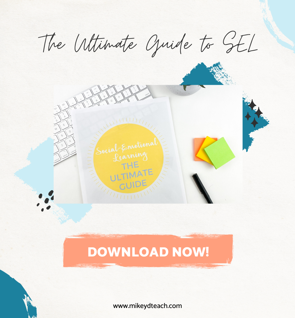 Ultimate Guide to Social Emotional Learning SEL on desk